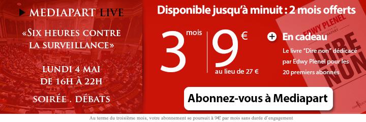 Offre exceptionnelle d'abonnement à Mediapart : 3 mois pour 9 euros seulement